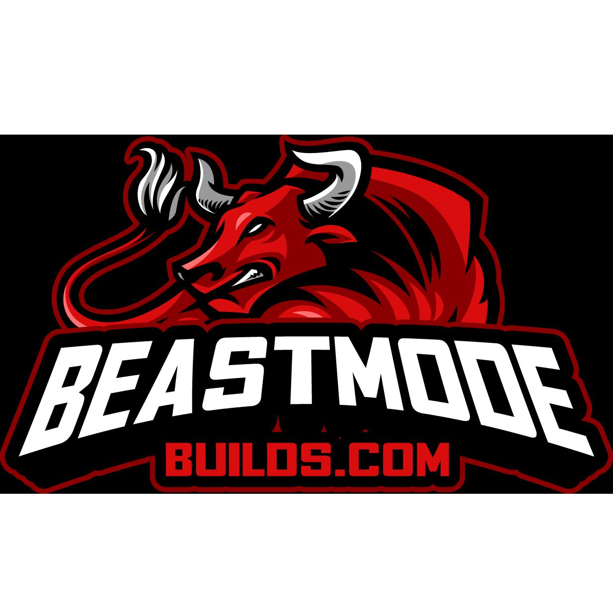 Beast Mode Builds